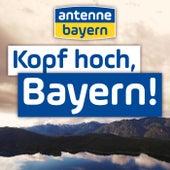 Kopf hoch, Bayern fra Antenne Bayern