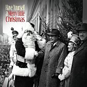 Have Yourself A a Merry Little Christmas von Various Artists
