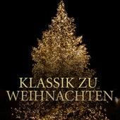 Klassik zu Weihnachten von Various Artists
