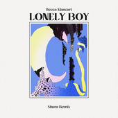 Lonely Boy - Shura Remix de Becca Mancari