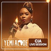 CIA (Live Session) by Yemi Alade