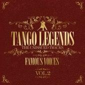 Tango Legends Vol. 2 - Famous Voices by Various Artists