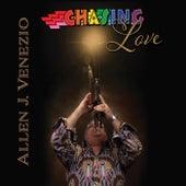 Chasing Love by Allen J. Venezio