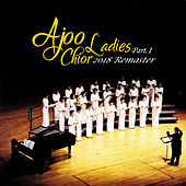 Ajoo Ladies Choir 2018 Remaster - Part.1 de 아주여성합창단 Ajoo Ladies Choir
