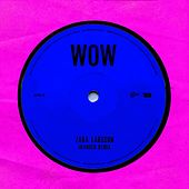 WOW (Imanbek Remix) by Zara Larsson