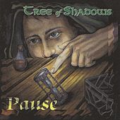 Pause by Tree of Shadows