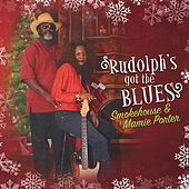 Rudolph's Got the Blues by Smokehouse
