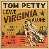 Leave Virginia Alone by Tom Petty