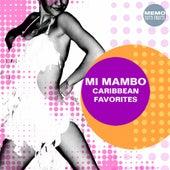 Mi Mambo - Caribbean Favorites von Various Artists