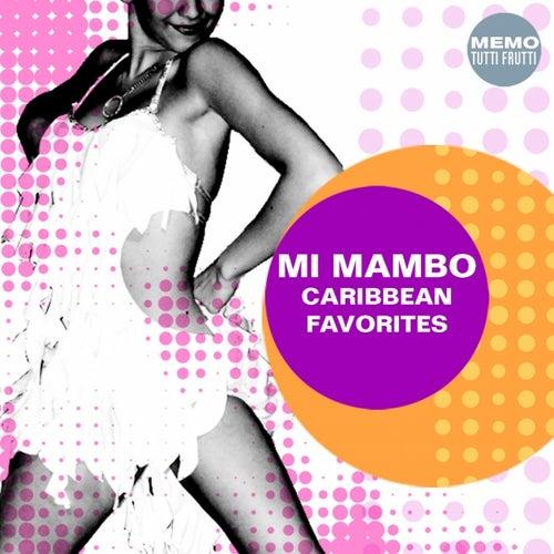 Mi Mambo - Caribbean Favorites by Various Artists
