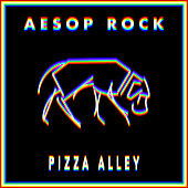 Pizza Alley by Aesop Rock