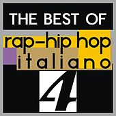 The best of rap-hip hop italiano, vol. 4 von Various Artists
