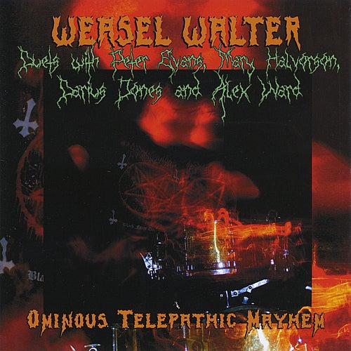 Ominous Telepathic Mayhem by Weasel Walter