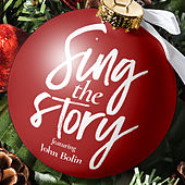 Sing the Story von John Bolin
