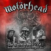 The Wörld Is Ours - Vol 1 Everywhere Further Than Everyplace Else by Motörhead