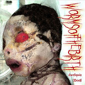 Harlequin Birth by Worms of the Birth