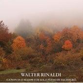 Pachelbel: Canon in D Major for Solo Piano by Walter Rinaldi