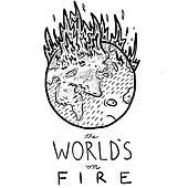 The World's on Fire by Darrick Lucas Music