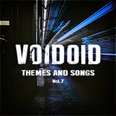 Themes and Songs Vol. 7 by Voidoid