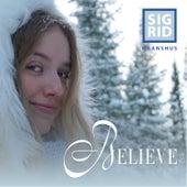 Believe von Sigrid Haanshus