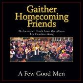 A Few Good Men Performance Tracks by Bill & Gloria Gaither