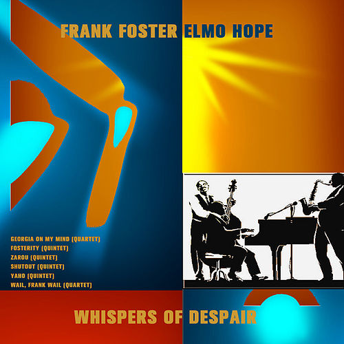 Whispers of Despair (Digitally Remastered) by Frank Foster