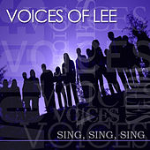 Sing, Sing, Sing by Voices Of Lee
