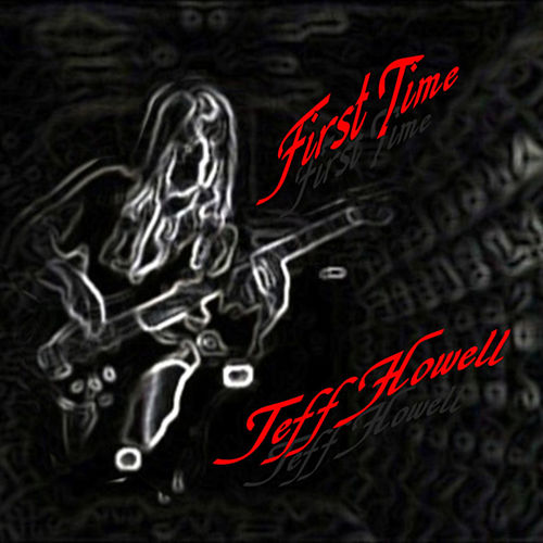 First Time by Jeff Howell