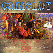 Camelot - An original Broadway Cast Recording (Digitally Remastered) by Various Artists