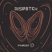 Phase 1 by Dispatch