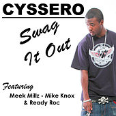 Swag It Out by Cyssero