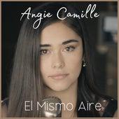 El Mismo Aire (Cover) de Angie Camille