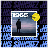 1965 (Remix) by Luis Sánchez Jr.