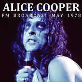 Alice Cooper FM Broadcast May 1978 by Alice Cooper