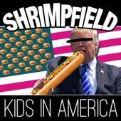 Kids in America by Shrimp Field