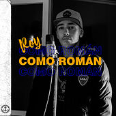 Como Romàn (Freestyle) by U-Roy