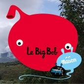 Le Big Bob von Mason