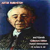 Arthur Rubenstein and Friends by Various Artists