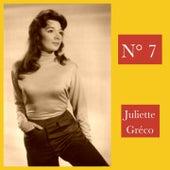 N° 7 by Juliette Greco