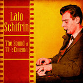 The Sound of the Cinema (Remastered) by Lalo Schifrin