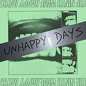 Unhappy Days! de Ninth Wave