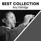 Best Collection Roy Eldridge von Roy Eldridge