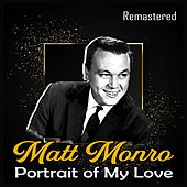 Portrait of My Love (Remastered) de Matt Monro