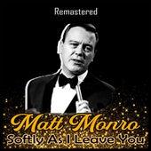 Softly as I Leave You (Remastered) de Matt Monro