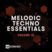 Melodic Techno Essentials, Vol. 15 di Various Artists