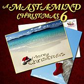 A Mastamind Christmas 6 von Various Artists