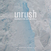 The Unrush Tapes 02 - Requiems For Refuge Vol. 2 de Various Artists