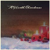 A Fourth Christmas by Denny Chew, Brian Hyland, The Beach Boys, Jerry Clayton, The Ventures, Jim Nabors, Fred Waring, Mahalia Jackson, Conway Twitty, Johnny Maestro