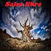 Salsa libre von Eddie Santiago, David Pabon, Dimension Latina, Domingo Quiñones