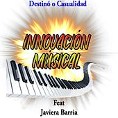 Destinó o Casualidad de Innovación músical